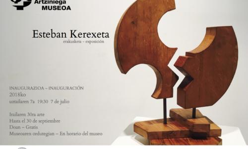 ESTEBAN KEREXETA-ESKULTURA ERAKUSKETA-EXPOSICIÓN DE ESCULTURA-irailaren 30 arte-hasta el 30 de septiembre
